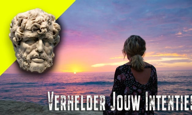 Verhelder jouw intenties ~ Seneca